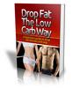 Thumbnail Drop Fat The Low Crab Way